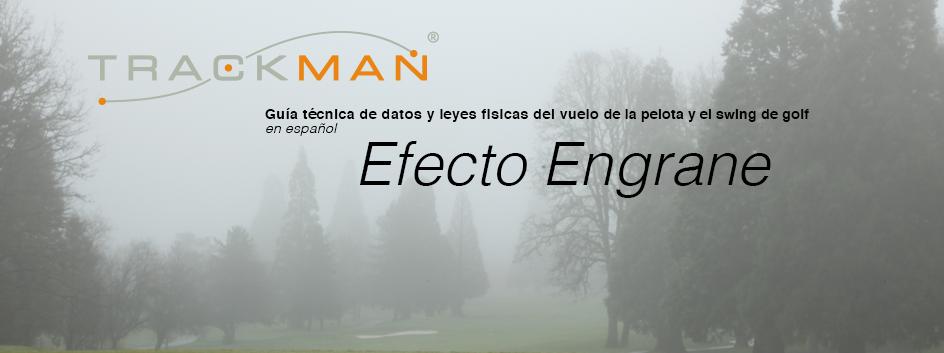 por Gerardo Bernal Trackman Certified Professional